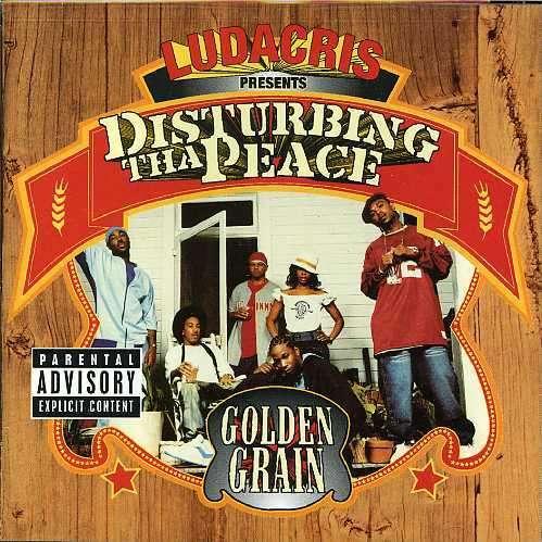 Golden Grain - Disturbing Tha Peace / Ludacris - Musik - UNIVERSAL - 0044006320526 - September 17, 2002