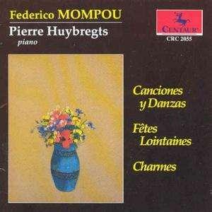 Canciones Y Danzas - Mompou / Huybregts,pierre - Musik -  - 0044747205526 - 1/9-1993