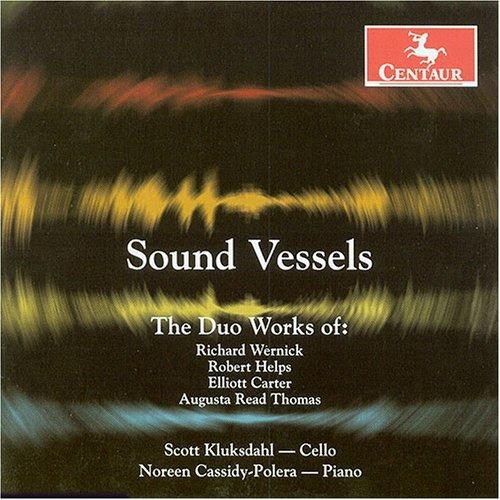 Sound Vessels - Wernick / Helps / Carter / Kluksdahl - Musik - Centaur - 0044747276526 - 27/6-2006
