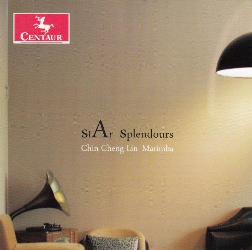 Star Splendours - Chin Cheng Lin - Musik - CENTAUR - 0044747320526 - April 11, 2013