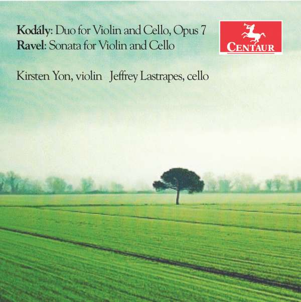 Sonatas for Violin and Cello - Kodaly / Ravel - Musik - CENTAUR - 0044747346526 - 7/9-2017