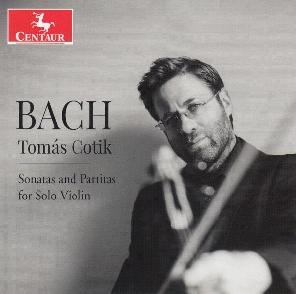 Bach: Sonatas and Partitas for Solo Violin - Tomas Cotik - Musik - CENTAUR - 0044747375526 - 11/9-2020