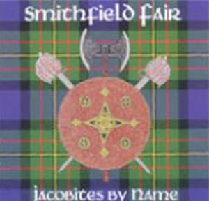 Jacobites by Name - Smithfield Fair - Musik - CENTAUR - 0044747502526 - 28/11-2002