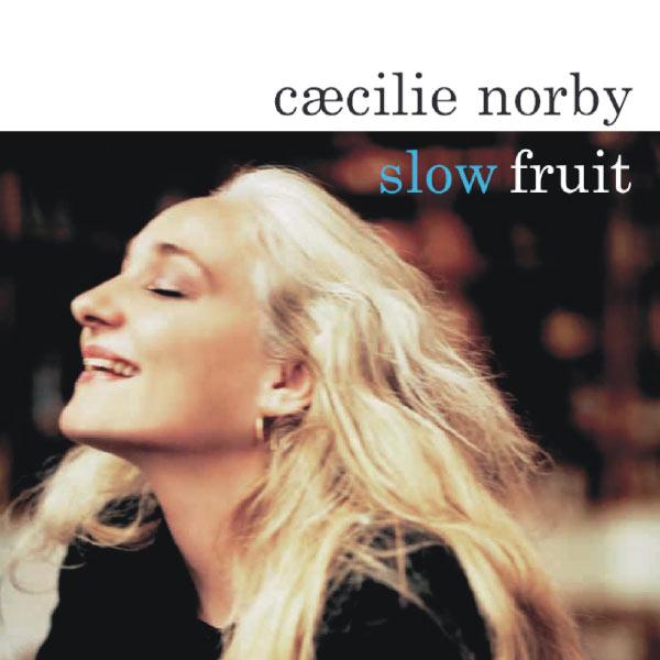 Slow Fruit - Caecilie Norby - Musik - ENJA - 0767522918526 - Nov 15, 2007