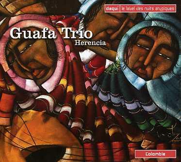 Herencia - Guafa Trio - Musik - daqui sarl - 0794881811526 - March 13, 2007