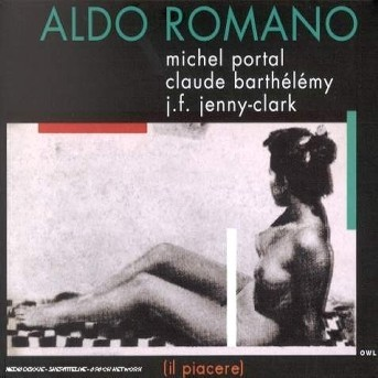 Il Piacere - Aldo Romano - Musik - EMARCY - 0044001357527 - 6/3-2001