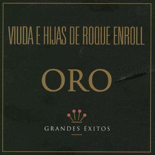 Oro - Viuda E Hijas De Roque Enroll - Musik -  - 0044003861527 - 23/10-2003