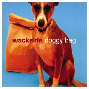 Doggy Bag - Wackside - Musik - UNIVERSAL - 0044007610527 -