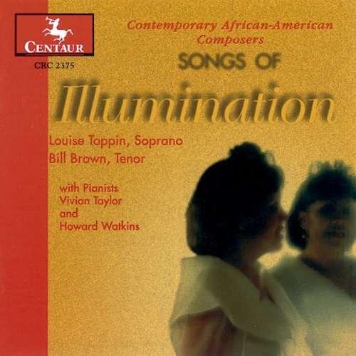 Songs of Illumination - Toppin / Brown - Musik - Centaur - 0044747237527 - 1/11-1998