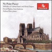 Ne Point Passer - Ripley, David / Arlene Kies - Musik - CENTAUR - 0044747279527 - 14/11-2006