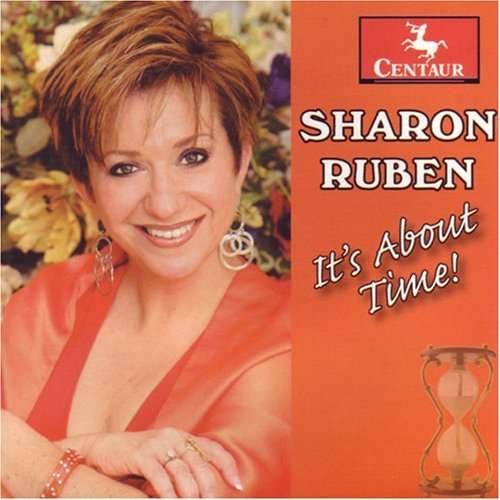 It's About Time - Sharon Ruben - Musik - CENTAUR - 0044747282527 - 12/4-2010