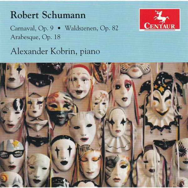 Carnaval Op.9 - R. Schumann - Musik - CENTAUR - 0044747336527 - October 22, 2014