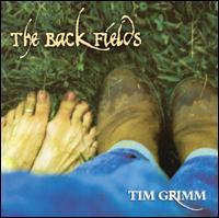 Back Fields - Tim Grimm - Musik - Wind River - 0045507403527 - 2005