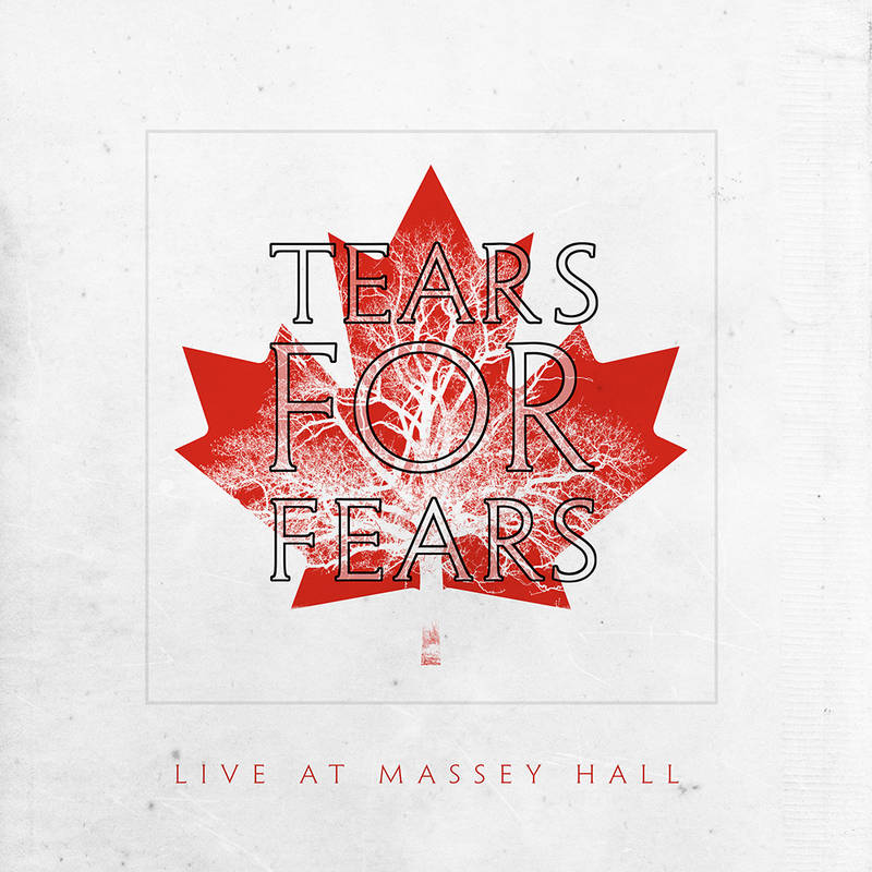 Live At Massey Hall - Tears For Fears - Musik - UNIVERSAL - 0602435448527 - June 12, 2021