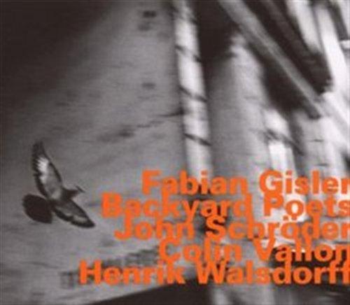 Backyard Poets - Fabian Gisler - Musik - HATOLOGY - 0752156064527 - June 28, 2007