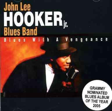 Blues with a Vengeance - John Lee Hooker Jr - Musik - DEE 2 - 0752211107527 - April 12, 2005