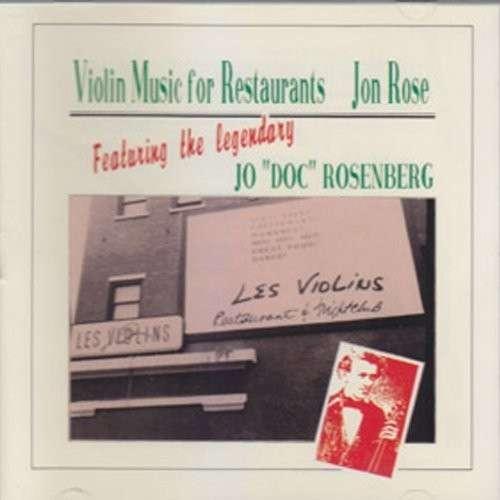 Violin Music for Restaurants - Jon Rose - Musik - Rer Megacorp/Mvd - 0752725033527 - April 15, 2014