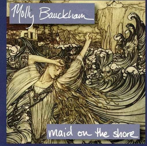 Maid on the Shore - Molly Bauckham - Musik - CD Baby - 0753701201527 - September 30, 2011