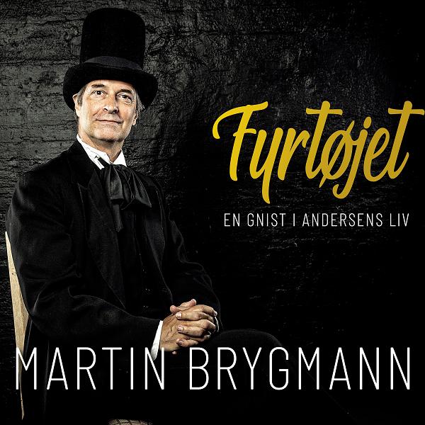 Fyrtøjet - En Gnist I Andersens Liv [Signeret] - Martin Brygmann - Musik -  - 5056022693527 - May 28, 2021