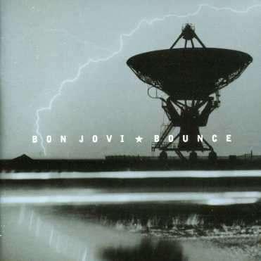 Bounce - Bon Jovi - Musik - MERCURY - 0044006339528 - 8/4-2019