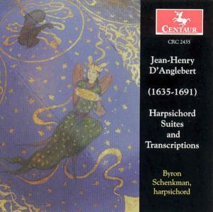 Harpsichord Suites & Tran - J.h. D'anglebert - Musik - CENTAUR - 0044747243528 - 11/1-2000