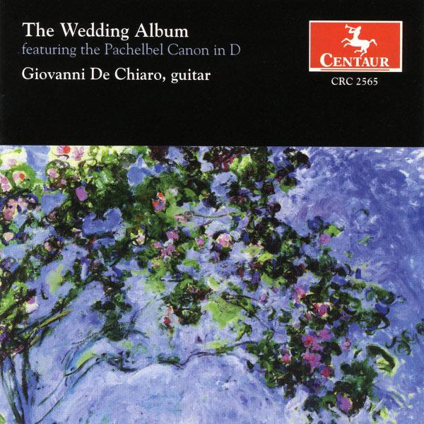 Wedding Album - Giovanni De Chiaro - Musik - CENTAUR - 0044747256528 - 29/7-2002
