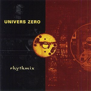 Rhythmix - Univers Zero - Musik - CUNEIFORM REC - 0045775016528 - May 7, 2002