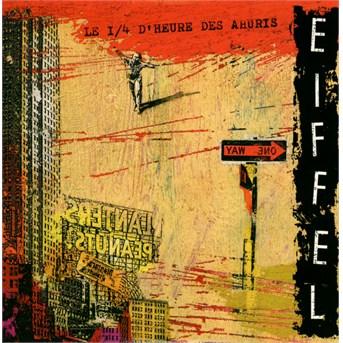 Le 1/4 d''heure des ahuris - Eiffel - Musik - Virgin - 0724381329528 - 1970