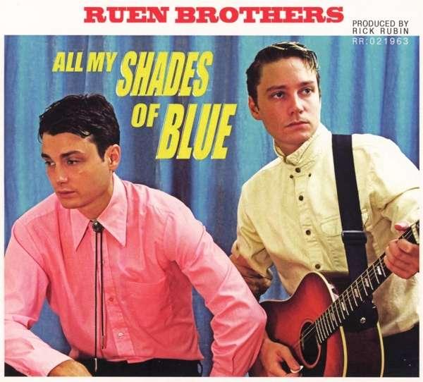All My Shades of Blue - Ruen Brothers - Musik - ROCK - 0752830512528 - June 1, 2018