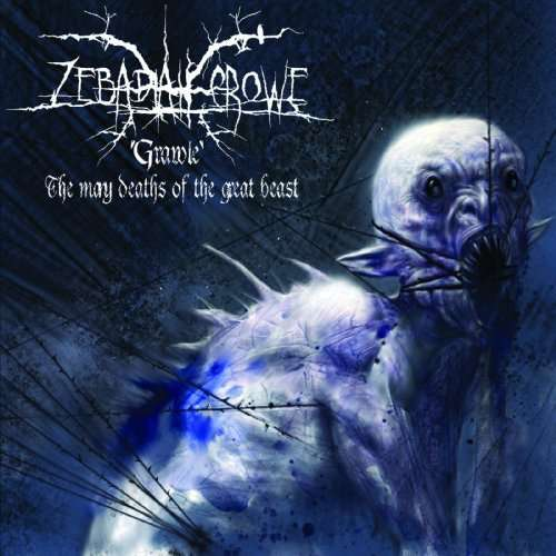 Grawl! the Many Deaths of the - Zebadiah Crowe - Musik - CODE 7 - APOCRYPHA R - 0753182483528 - March 1, 2010