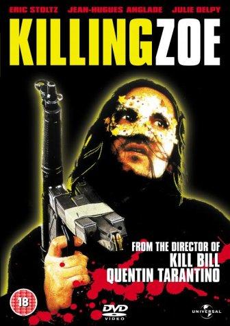 Killing Zoe [Edizione: Regno Unito] - Killing Zoe - Film - UNIVERSAL - 0044006189529 - 23/8-2004