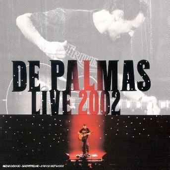 Live 2002 - De Palmas - Musik - POLYDOR - 0044006514529 -