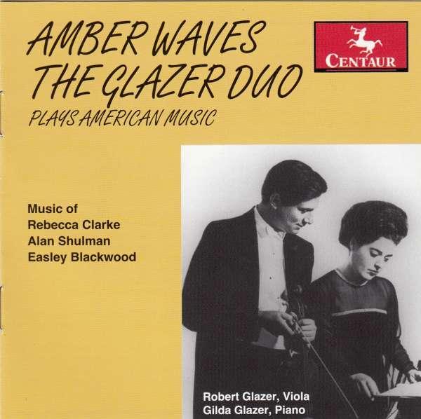 Amber Waves - Glazer Duo / Clarke / Shulman / Blackwood - Musik - Centaur - 0044747275529 - January 24, 2006
