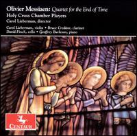 Quartet for the End of Time - Messiaen / Lieberman / Finch / Burleson / Creditor - Musik - CENTAUR - 0044747291529 - 24/6-2008