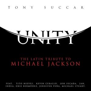 Unity: the Latin Tribute to Michael Jackson - Tony Succar - Musik - WORLD MUSIC - 0602547187529 - 14/4-2015