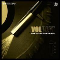 Rock the Rebel / Metal the Devil - Volbeat - Musik - MASCOT - 8712725721529 - February 22, 2007