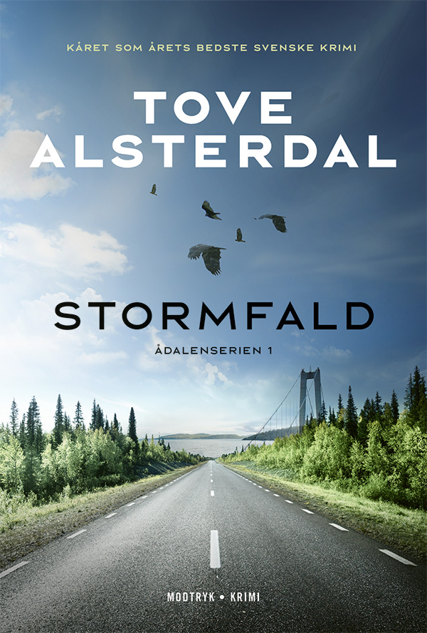Ådalenserien: Stormfald - Tove Alsterdal - Bøger - Modtryk - 9788770074537 - May 5, 2021