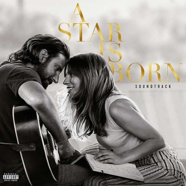 A Star is Born (Soundtrack) - Lady Gaga & Bradley Cooper - Musik - UNIVERSAL - 0602567775539 - 5/10-2018