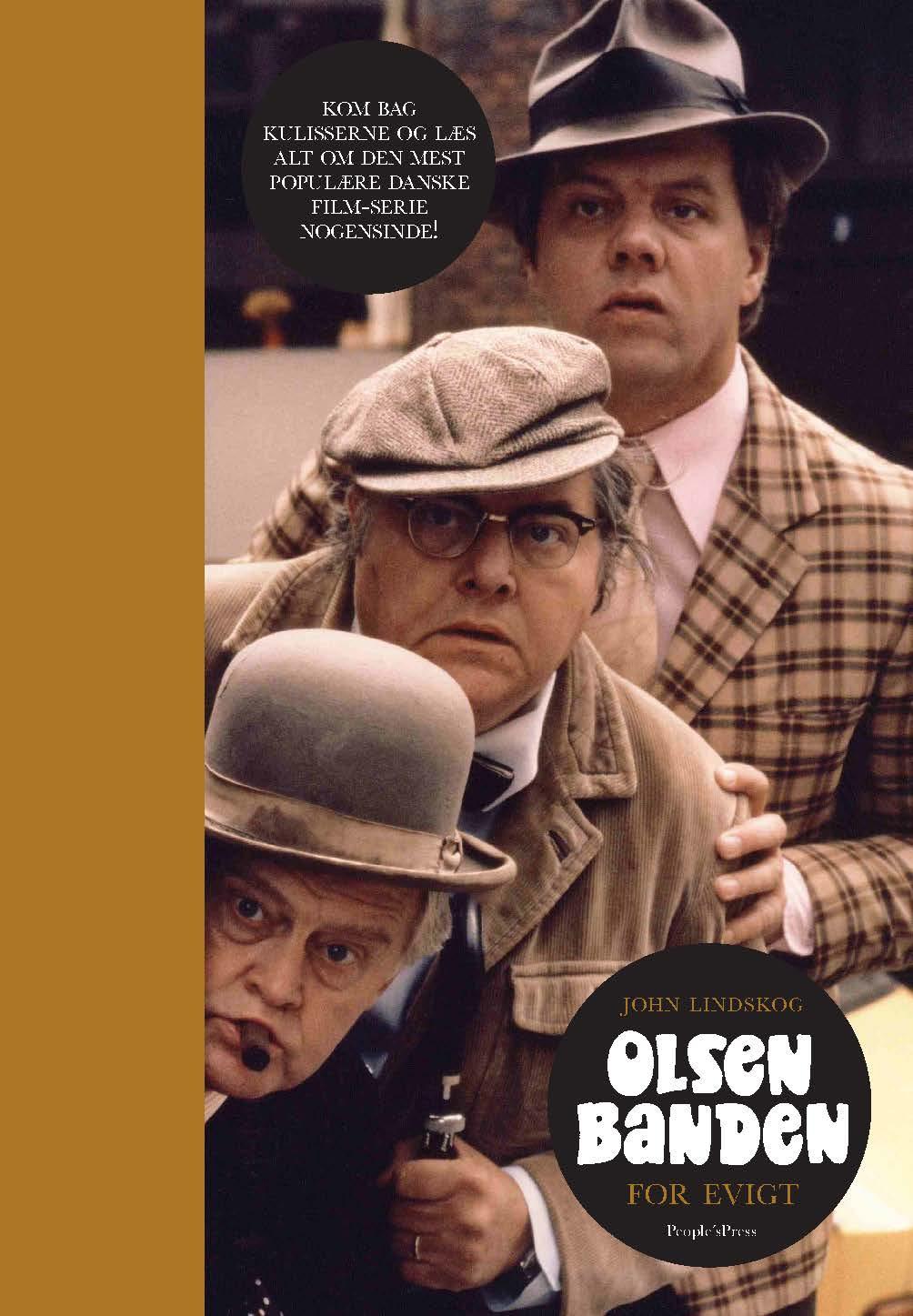 Olsen Banden - John Lindskog - Bøger - People'sPress - 9788771375541 - 3/11-2017