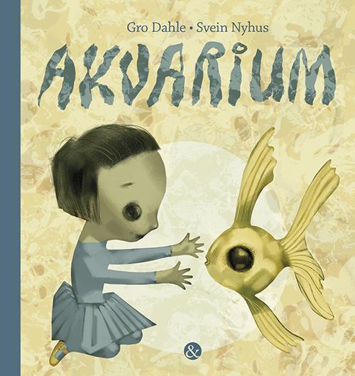 Akvarium - Gro Dahle - Bøger - Jensen & Dalgaard - 9788771511543 - August 6, 2015
