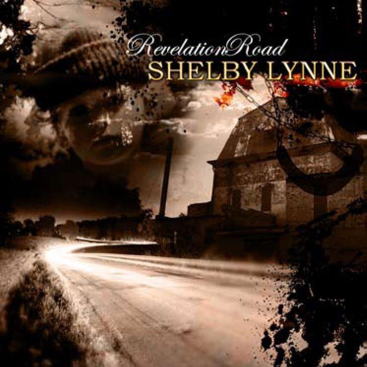 Revelation Road - Shelby Lynne - Musik - PROPER - 0044003147546 - October 14, 2011