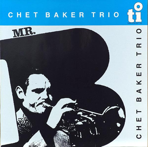 Mr. B. [lp Vinyl] - Chet Baker - Musik - JAZZ - 0752505992549 - August 29, 2020