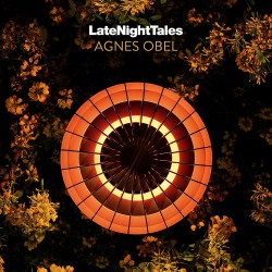 Late Night Tales - Agnes Obel - Musik - LATNT - 5060391091549 - May 25, 2018