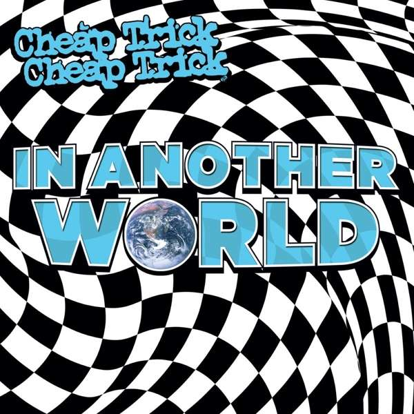 In Another World - Cheap Trick - Musik - BMG Rights Management LLC - 4050538613551 - 9/4-2021