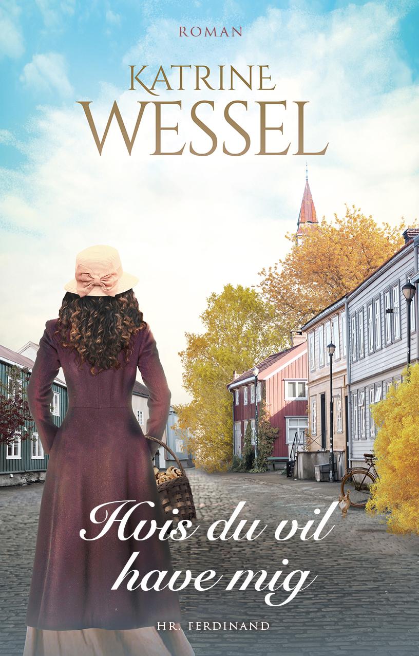 Familien Winther: Hvis du vil have mig - Katrine Wessel - Bøger - Hr. Ferdinand - 9788740067552 - 14/1-2021