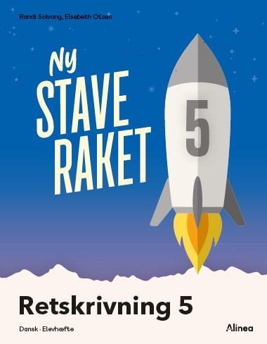 Ny Staveraket: Ny Staveraket, Fase 5, Retskrivning 5 - Elsebeth Otzen; Randi Solvang - Bøger - Alinea - 9788723540553 - June 10, 2021