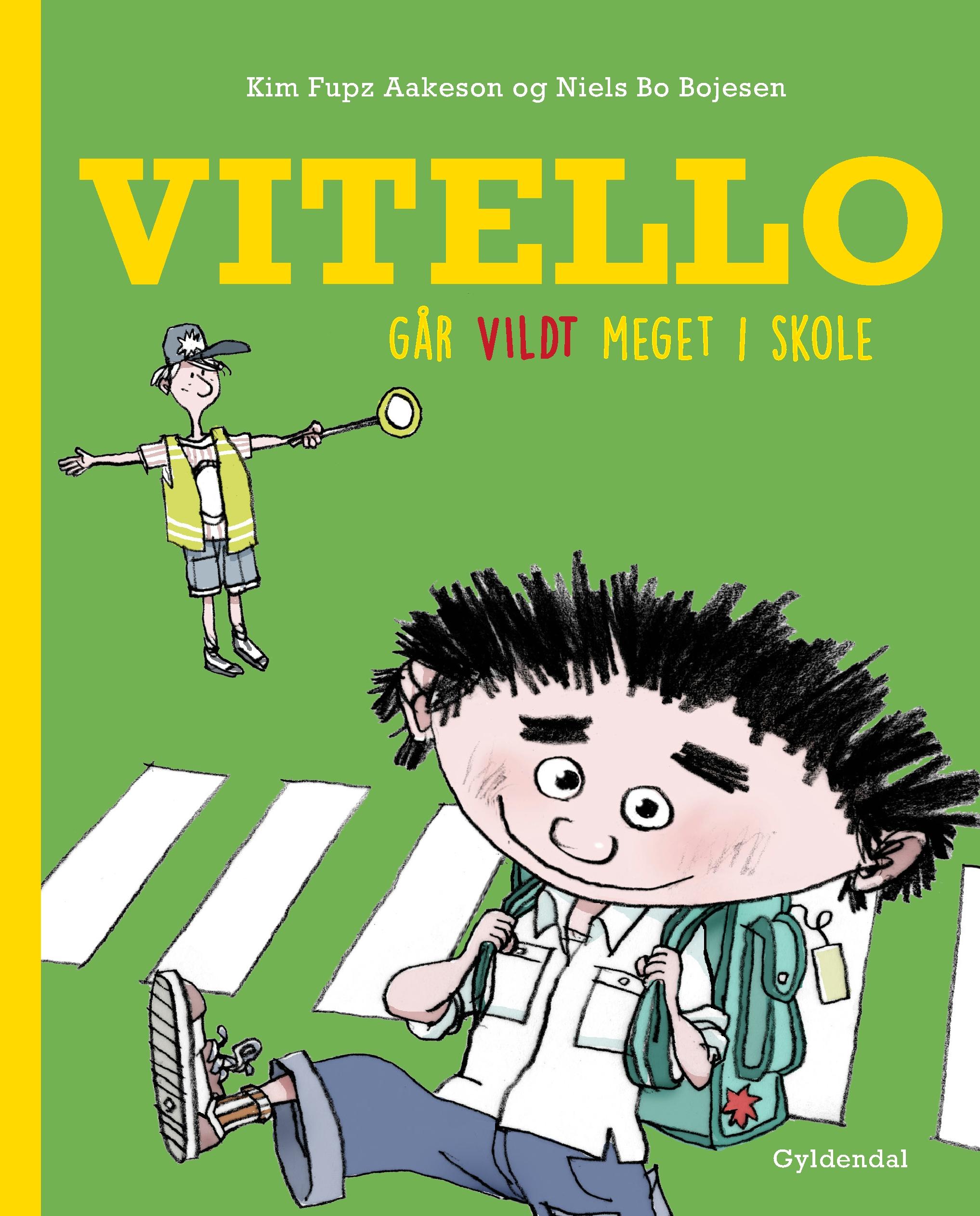 Vitello: Vitello går vildt meget i skole - Kim Fupz Aakeson; Niels Bo Bojesen - Bøger - Gyldendal - 9788702302554 - 18/1-2021