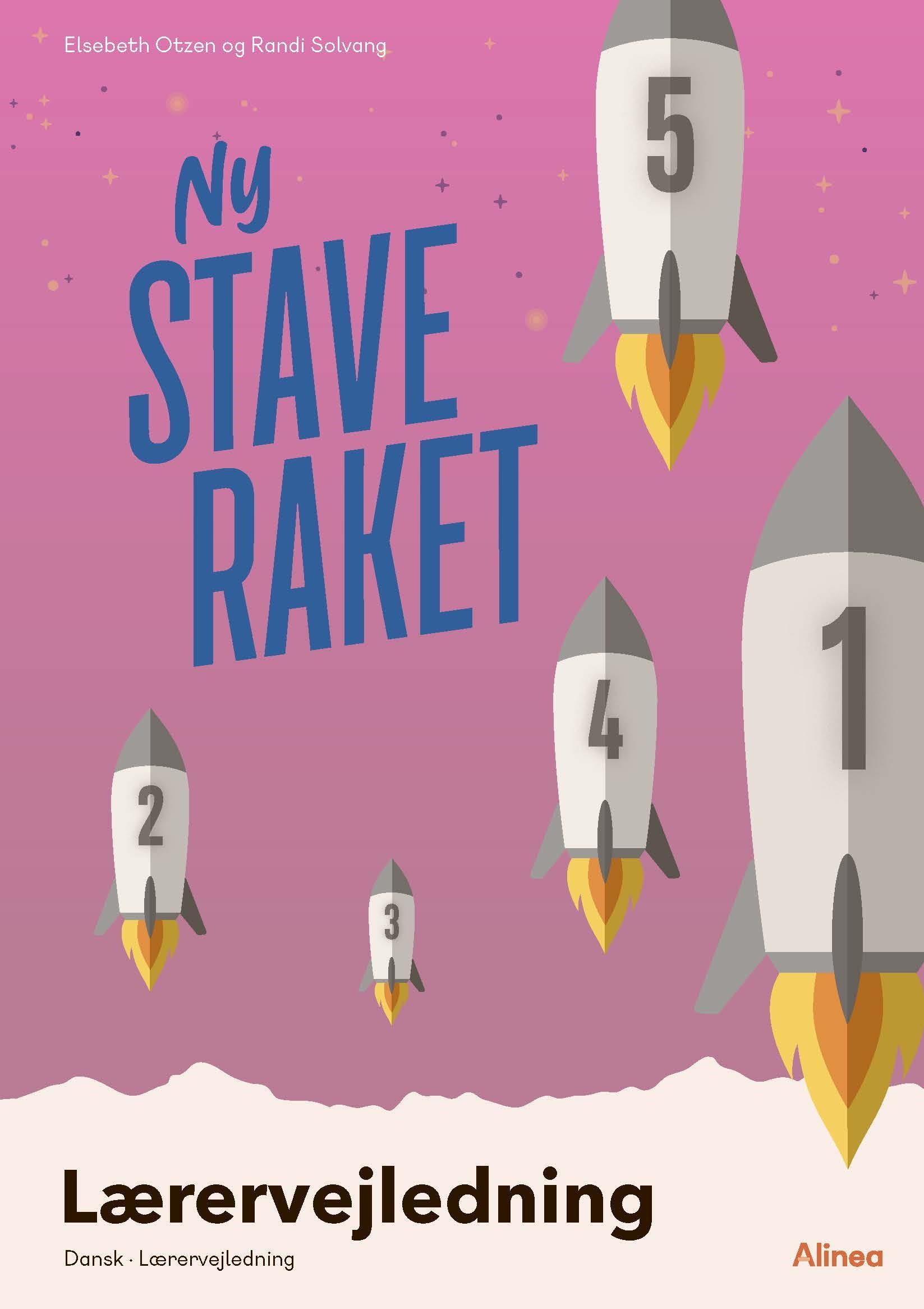 Ny Staveraket: Ny Staveraket, lærervejledning - Elsebeth Otzen; Randi Solvang - Bøger - Alinea - 9788723540560 - August 6, 2021