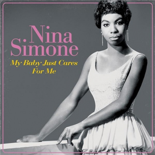 My Baby Just Cares for Me - Nina Simone - Musik - WAGRAM - 3596973402561 - 14/5-2021