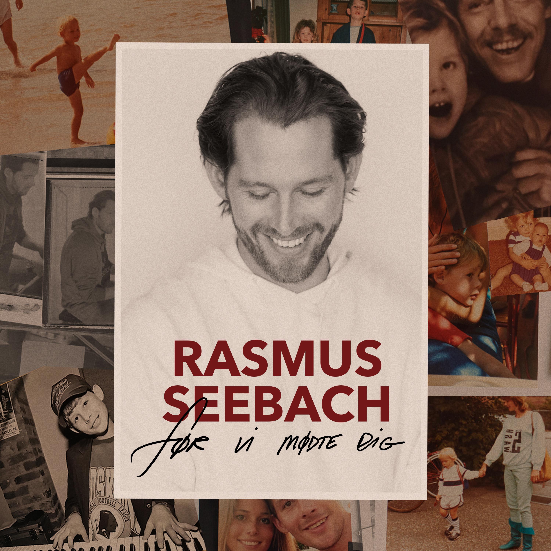 Før Vi Mødte Dig - Rasmus Seebach - Musik - ArtPeople - 5707435607563 - 24. november 2017